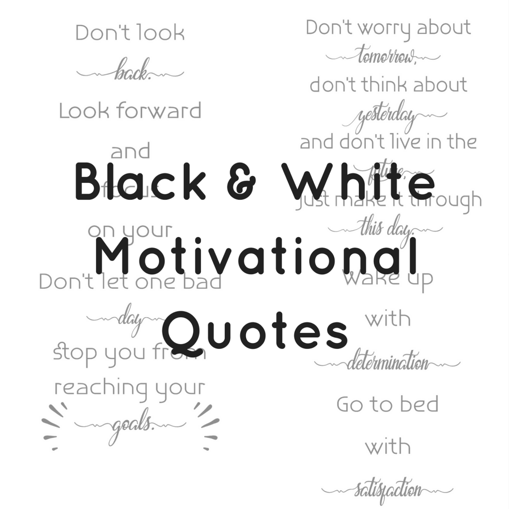 quotes for black and white photos
